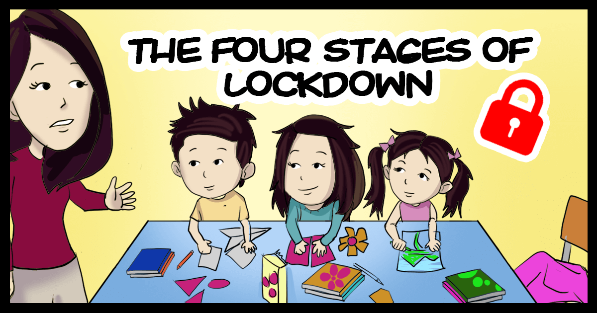 The Four Stages of Lockdown